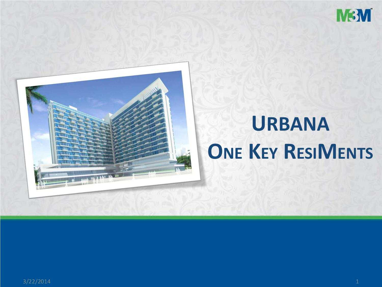 M3M Urbana One Key Resiments